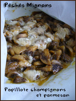 Champignons, Papillotes, Fromage, Parmesan, Facile, Rapide, Herbes, Thym, Echalotes,