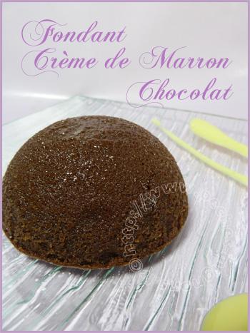 Fondant cr me de marron chocolat p ch s mignons - Fondant chocolat creme de marron ...