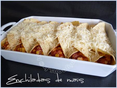 Enchiladas de maïs