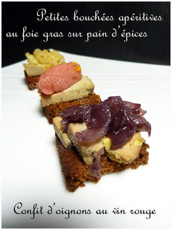Bouchées apéritives au fois gras et pain d'épices, confit d'oignons au vin rouge