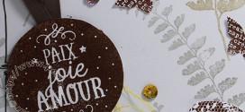 Paix, Joie, Amour… (Carte Scrap #385)