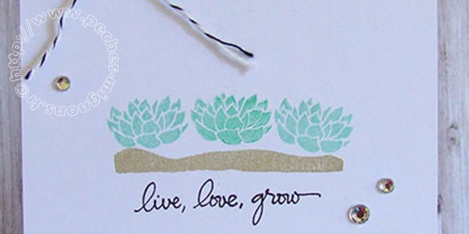 Live, love, Grow… Carte Scrap EC #18