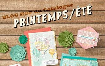 Blog hop catalogue Printemps/été SU!